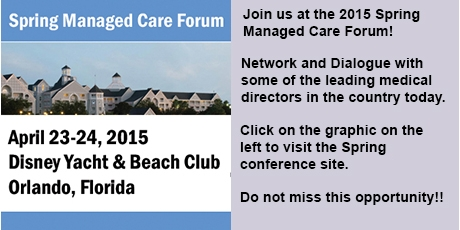 Attend the 2015 Spring Managed Care Forum!